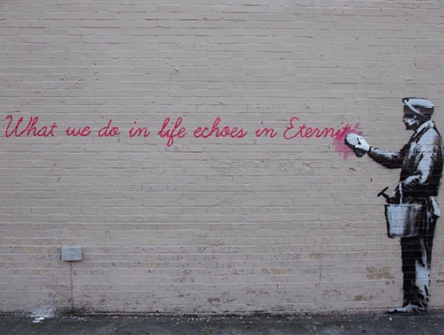 Banksy NYC Day 14 What we do in life echoes in Eternity Queens